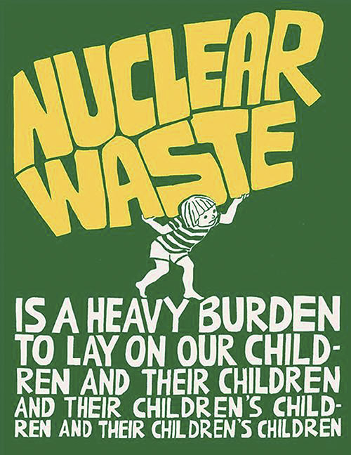 Poster by San Luis Obispo Mothers for Peace. Nuclear waste is a heavy burden.